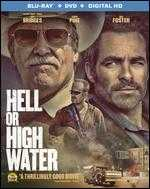 Hell or High Water [Blu-ray/DVD] [Includes Digital Copy] [2 Discs] - David Mackenzie