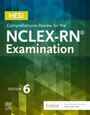 Hesi Comprehensive Review for the Nclex-RN Examination - HESI