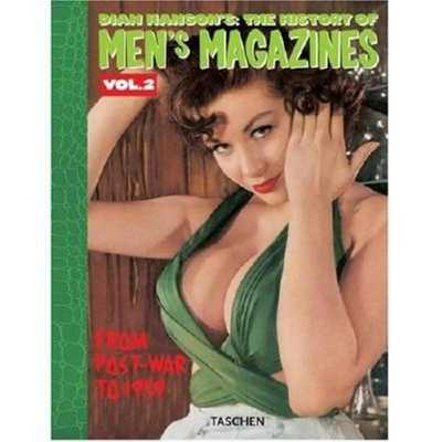 History of Men's Magazines: Post-War to 1959 - Hanson, Dian (Editor)