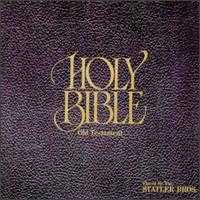 Holy Bible/Old Testament - The Statler Brothers