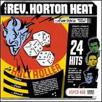 Holy Roller - The Reverend Horton Heat
