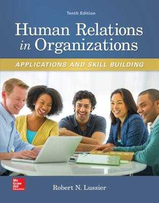Human Relations in Organizations: Applications and Skill Building - Lussier, Robert