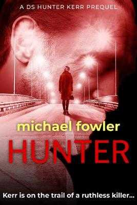 Hunter - Fowler, Michael