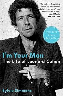 I'm Your Man: The Life of Leonard Cohen - Simmons, Sylvie