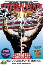 Citizen Toxie: The Toxic Avenger 4 [2 Discs] [Unrated]