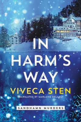 In Harm's Way - Sten, Viveca, and Delargy, Marlaine (Translated by)