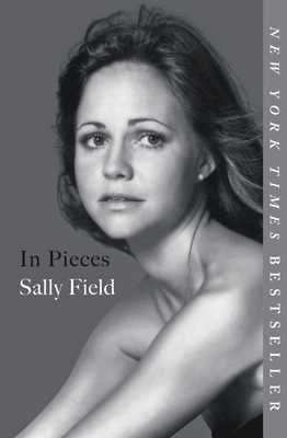 In Pieces - Field, Sally