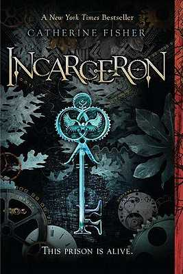 Incarceron - Fisher, Catherine