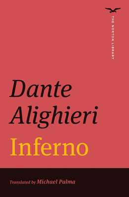 Inferno - Alighieri, Dante, Mr., and Palma, Michael (Translated by)