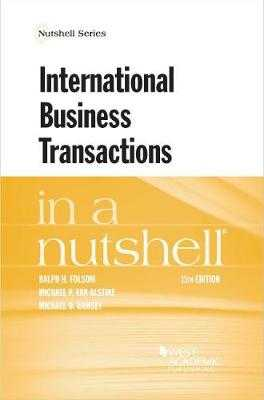 International Business Transactions in a Nutshell - Folsom, Ralph H., and Alstine, Michael P. Van, and Ramsey, Michael D.