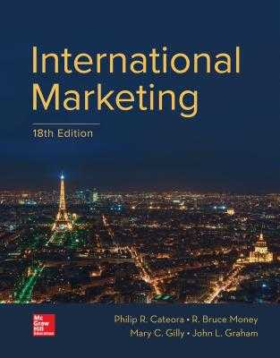 International Marketing - Cateora, Philip R, and Graham, John, and Gilly, Mary C