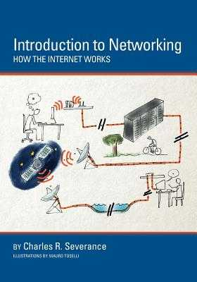Introduction to Networking: How the Internet Works - Blumenberg, Sue (Editor)