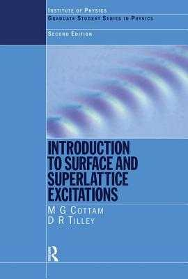 Introduction to Surface and Superlattice Excitations - Cottam, Michael G, and Tilley, D R