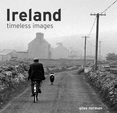 Ireland: Timeless Images - Norman, Giles