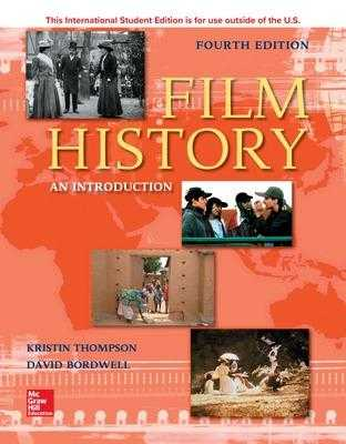 ISE Film History: An Introduction - Thompson, Kristin, and Bordwell, David