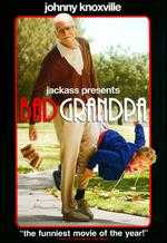 Jackass Presents: Bad Grandpa - Jeff Tremaine