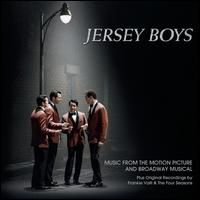 Jersey Boys: Music from the Motion Picture and Broadway Musical - Original Soundtrack