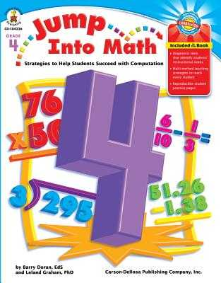 Jump Into Math, Grade 4: Strategies to Help Students Succeed with Computation - Graham, Leland, and Doran, Barry