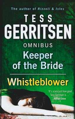 Keeper of the Bride: Keeper of the Bride / Whistleblower - Gerritsen, Tess