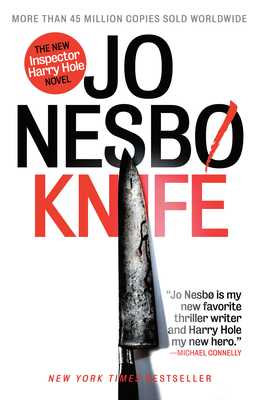 Knife: A New Harry Hole Novel - Nesbo, Jo