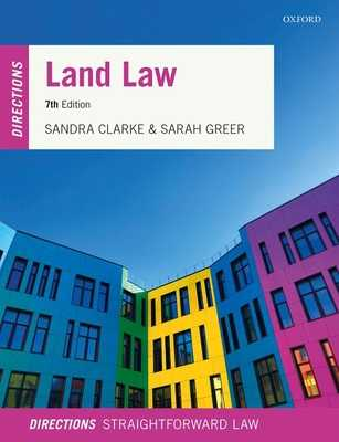Land Law Directions - Clarke, Sandra, and Greer, Sarah