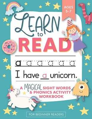 Learn to Read: A Magical Sight Words and Phonics Activity Workbook for Beginning Readers Ages 5-7: Reading Made Easy - Preschool, Kindergarten and 1st Grade - Press, Modern Kid