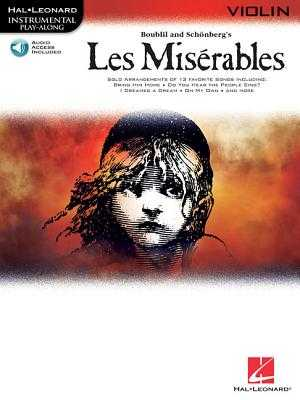 Les Miserables: Violin - Boublil, Alain (Composer), and Schonberg, Claude-Michel (Composer)