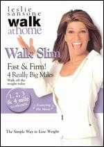 Leslie Sansone: Walk Slim - Fast and Firm! 4 Really Big Miles -