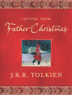 Letters from Father Christmas - Tolkien, J R R