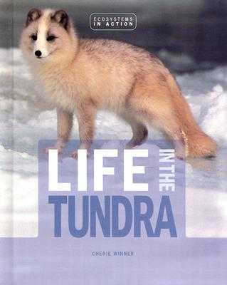 Life in the Tundra - Winner, Cherie, Dr.