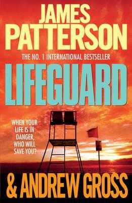 Lifeguard - Patterson, James, and Gross, Andrew