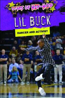 Lil Buck: Dancer and Activist - Mikoley, Kate