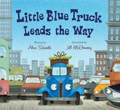 Little Blue Truck Leads the Way - Schertle, Alice