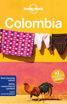 Lonely Planet Colombia - Lonely Planet, and Egerton, Alex, and Bremner, Jade (Contributions by)