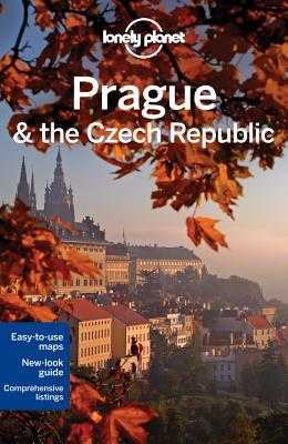 Lonely Planet Prague & the Czech Republic - Lonely Planet, and Wilson, Neil, and Baker, Mark