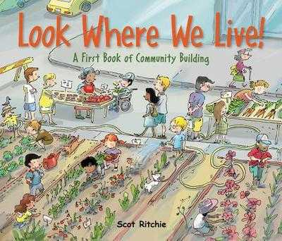 Look Where We Live!: A First Book of Community Building -