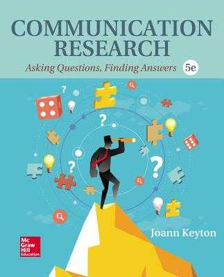 Looseleaf for Communication Research: Asking Questions, Finding Answers - Keyton, Joann