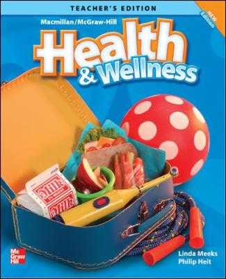 Macmillan/Mcgraw-Hill Health & Wellness: Grade K - McGraw-Hill Education