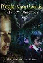 Magic Beyond Words: The J.K. Rowling Story - Paul A. Kaufman