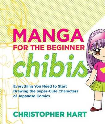 Manga For The Beginner Chibis - Hart, Christopher