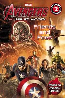 Marvel's Avengers: Age of Ultron: Friends and Foes - Palacios, Tomas