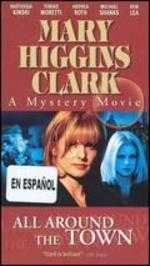 Mary Higgins Clark's All Around the Town