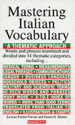 Mastering Italian Vocabulary: A Thematic Approach - Feinler-Torriani, Luciana, and Klemm, Gunter