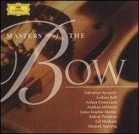 Masters of the Bow - Anne-Sophie Mutter (violin); Arthur Grumiaux (violin); Charles Reiner (piano); Christian Ferras (violin);...