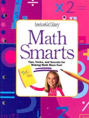 Math Smarts: Tips, Tricks, and Secrets for Making Math More Fun! - Long, Lynette, Ph.D., and McGuinness, Tracy (Illustrator)