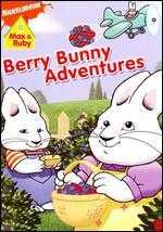 Max & Ruby: Berry Bunny Adventures -