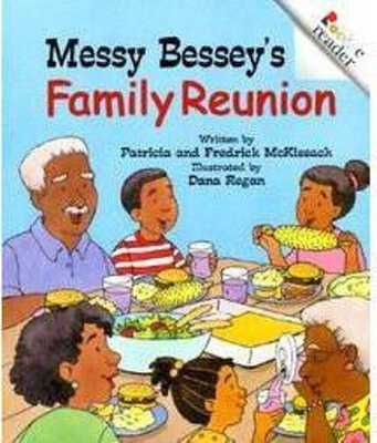 Messy Bessey's Family Reunion - McKissack, Patricia, and McKissack, Fredrick