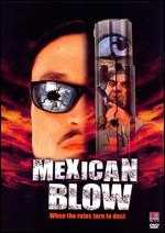 Mexican Blow - Will Harper