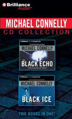 Michael Connelly CD Collection 1: The Black Echo, the Black Ice - Connelly, Michael, and Hill, Dick (Read by)