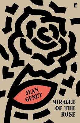 Miracle of the Rose - Genet, Jean